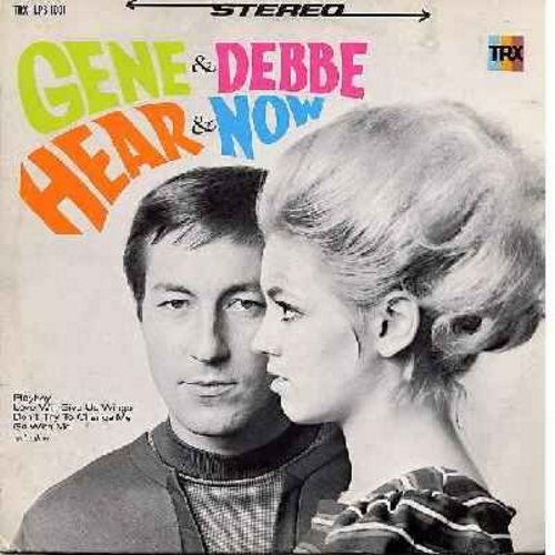Gene & Debbe - Hear & Now: Give Me A Sweatheart, Playboy, Love Will Give Us Wings, Let It Be Me, Go With Me (Vinyl STEREO LP record) - NM9/VG7 - LP Records
