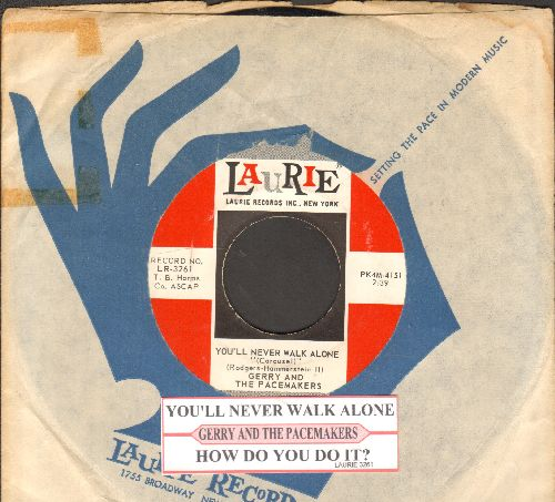 Gerry & The Pacemakers - How Do You Do It?/You'll Never Walk Alone (first pressing with juke box label and Laurie company sleeve)(bb) - EX8/ - 45 rpm Records