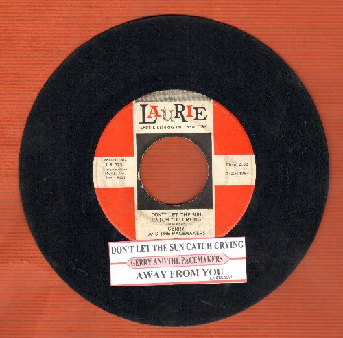 Gerry & The Pacemakers - Don't Let The Sun Catch You Crying/Away From You (with juke box label) - VG7/ - 45 rpm Records