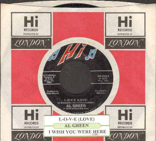Green, Al - L-O-V-E (Love)/I Wish You Were Here (with juke box label and company sleeve) - NM9/ - 45 rpm Records