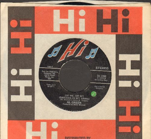 Green, Al - Oh Me, Oh My (Dreams In My Arms)/Strong As Death (with Hi company sleeve) - EX8/ - 45 rpm Records