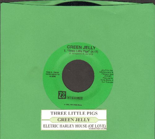 Green Jelly - Three Little Pigs/Electric Harley House (Of Love) (with juke box label) - NM9/ - 45 rpm Records