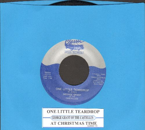 Grant, George Of The Castells - One Little Teardrop/At Christmas Time (re-issue with juke box label) - NM9/ - 45 rpm Records