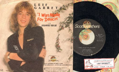 Garrett, Leif - I Was Made For Dancin'/Since You Left Me (with juke box label and picture sleeve) - NM9/EX8 - 45 rpm Records