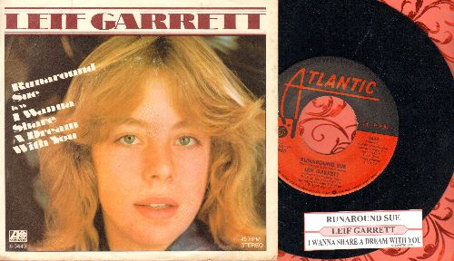 Garrett, Leif - Runaround Sue/I Wanna Share A Dream With You (with juke box label and picture sleeve) - NM9/NM9 - 45 rpm Records