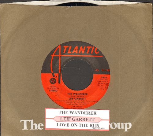 Garrett, Leif - The Wanderer/Love On The Run (with juke box label and Atlantic company sleeve) - NM9/ - 45 rpm Records