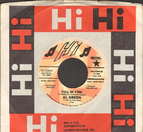 Green, Al - Full Of Fire (double-A-sided DJ advance pressing with Hi company sleeve) - NM9/ - 45 rpm Records