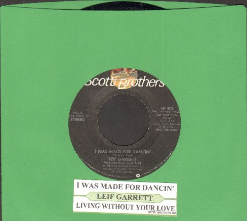 Garrett, Leif - I Was Made For Dancin'/Since You Left Me (with juke box label) - NM9/ - 45 rpm Records