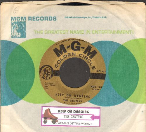 Gentrys - Keep On Dancing/A Woman Of The World (authentic-looking double-hit re-issue with juke box lanel and MGM company sleeve) - NM9/ - 45 rpm Records