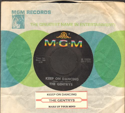 Gentrys - Keep On Dancing/Make Up Your Mind (with juke box label and original company sleeve) - EX8/ - 45 rpm Records