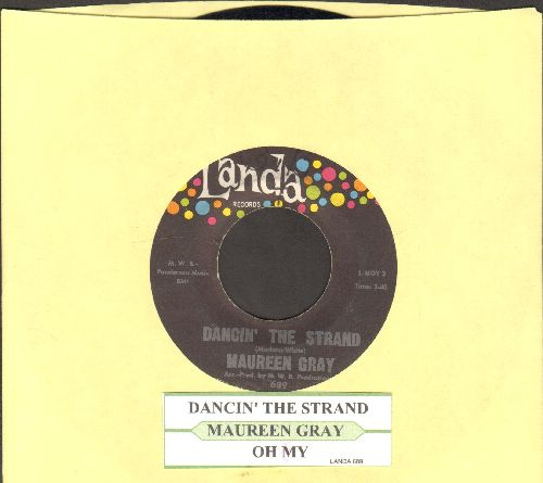 Gray, Maureen - Dancin' The Strand/Oh My (with juke box label) - EX8/ - 45 rpm Records