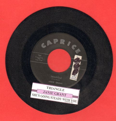 Grant, Janie - Triangle (FANTASTIC 50's Girl-Sound!)/She's Going Steady With You (with juke box label)(sol/wol) - VG7/ - 45 rpm Records