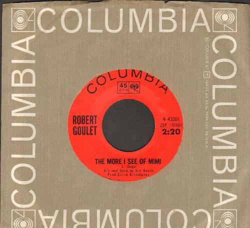 Goulet, Robert - The More I See Of Mimi/Summer Sounds (with Columbia company sleeve) - NM9/ - 45 rpm Records