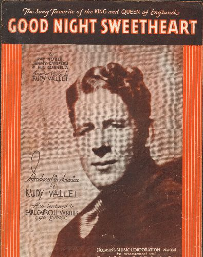 Vallee, Rudy - Good Night Sweetheart - Vintage SHEET MUSIC for the Rudy Vallee Standart - VG7/ - Sheet Music