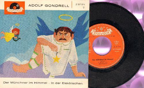 Gondrell, Adolf - Der Munchner im Himmel/In der Elektrischen (legendary German Comedy Kabaret routine, German Pressing with picture cover) - NM9/NM9 - 45 rpm Records