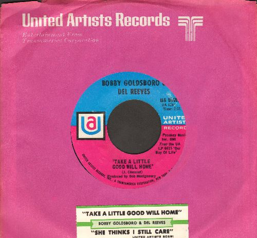 Goldsboro, Bobby & Del Reeves - Take A Little Good Will Home/She Thinks I Still Care (with United Artists company sleeve and juke box label) - NM9/ - 45 rpm Records