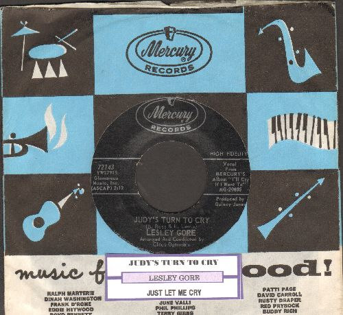 Gore, Lesley - Judy's Turn To Cry/Just Let Me Cry (with juke box label and vintage Mercury company sleeve) - EX8/ - 45 rpm Records