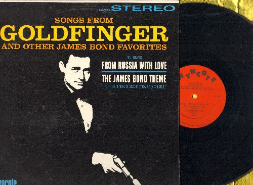 Cheltenham Orchestra & Chorus - Songs From Goldfinger and other James Bond Favorites - Includes From Russia With Love and The James Bond Theme (Vinyl STEREO LP record) - EX8/NM9 - LP Records
