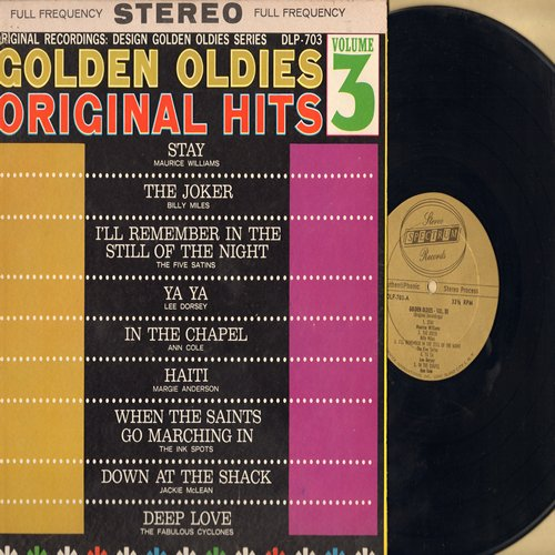 Williams, Maurice, Fabulous Cyclones, Five Saints, Ann Cole, others - Golden Oldies Vol. 3: Stay, In The Chapel, In The Still Of The Night, The Joker, Deep Love (Vinyl STEREO LP record) - NM9/VG7 - LP Records