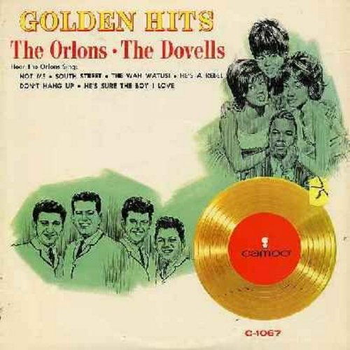 Orlons, Dovells - Golden Hits: The Wah Watusi, Bristol Stomp, South Street, You Can't Sit Down, Not Me, Hully Gully Baby (Vinyl MONO LP record) - NM9/EX8 - LP Records