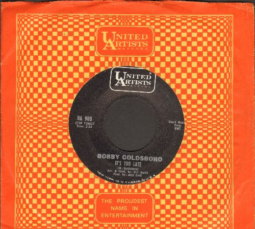Goldsboro, Bobby - It's Too Late/I'm Going Home (with United Artists company sleeve) - NM9/ - 45 rpm Records