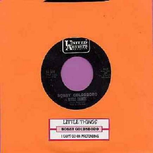 Goldsboro, Bobby - Little Things (That You Do)/I Can't Go On Pretending (with juke box label) - EX8/ - 45 rpm Records
