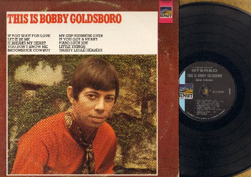 Goldsboro, Bobby - This Is Bobby Goldsboro: Let It Be Me, My Cup Runneth Over, Little Things, You Don't Know Me (Vinyl STEREO LP record) - NM9/EX8 - LP Records