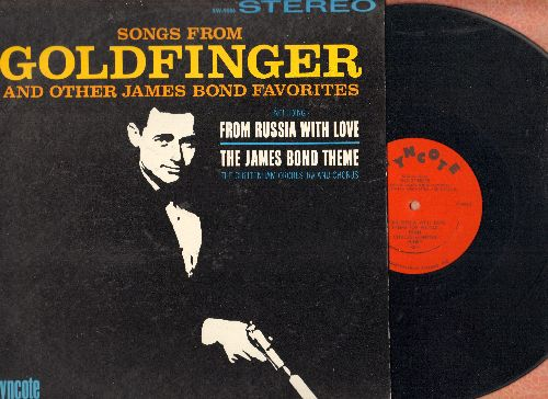 Cheltenham Orchestra & Chorus - Songs From Goldfinger and other James Bond Favorites - Includes From Russia With Love and The James Bond Theme (Vinyl STEREO LP record) - NM9/NM9 - LP Records