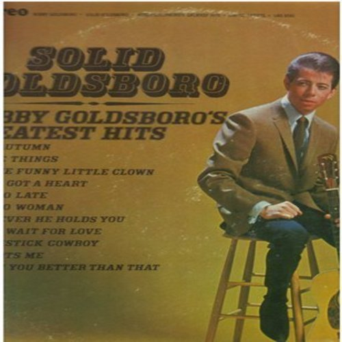 Goldsboro, Bobby - Solid Goldsboro - Bobby Goldsboro's Greatest Hits: It's Too Late, Voodoo Woman, Little Things, See The Funny Little Clown, If You Wait For Love (Vinyl STEREO LP record, tan label 1970s issue) - NM9/VG7 - LP Records