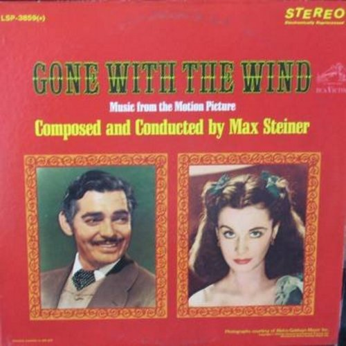Steiner, Max - Gone With The Wind - Music from the Motion Picture Sound Track. VERY NICE cover art of Clark Gable and Vivian Leigh as Rett Butler and Scarlett O'Hara, suitable for framing! (Vinyl STEREO LP record) (REISSUE) - NM9/EX8 - LP Records