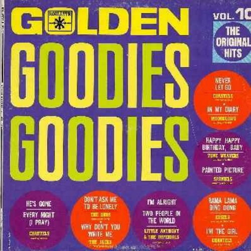 Moonglows, Spaniels, Edsels, Chantels, others - Golden Goodies Vol. 10 - The Original Hits!: Rama Lama Ding Dong, Happy Happy Birthday Baby, Don't Ask Me To Be Lonely, He's Gone, Never Let Go, In My Diary (Vinyl LP record)  - VG7/EX8 - LP Records