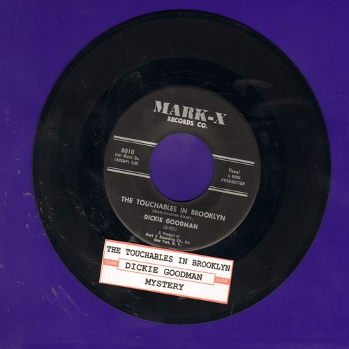 Goodman, Dickie - The Touchables In Brooklyn/Mystery (with juke box label) - VG7/ - 45 rpm Records