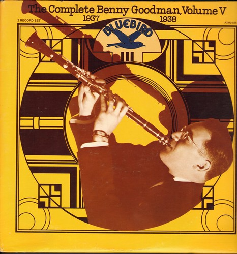 Goodman, Benny - The Complete Benny Goodman Vol. 5 (1937-1938): Where Or When, Bei Mir Bist Du Schon, One O'Clock Jump, Sugar, Camel Hop (2 vinyl LP record set, gate-fold cover) - NM9/NM9 - LP Records