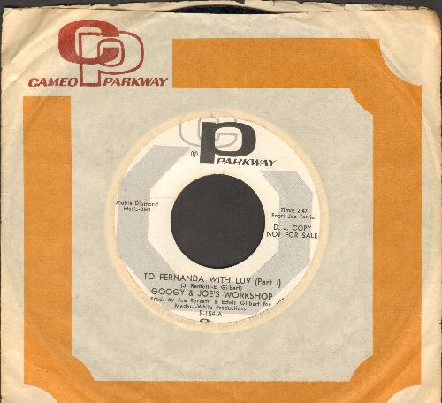 Googy & Joe Workshop - To Fernanda With Love (Parts 1 + 2) (Hilarious cut-in novelty, flip-side is recorded backwards, RARE DJ advance pressing with Parkway company sleeve) - NM9/ - 45 rpm Records