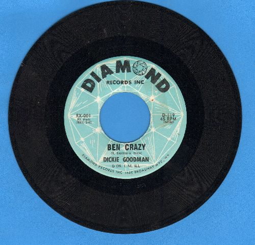 Goodman, Dickie - Ben Crazy/Flip Side (wol) - EX8/ - 45 rpm Records