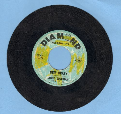 Goodman, Dickie - Ben Crazy/Flip Side (wol) - VG7/ - 45 rpm Records