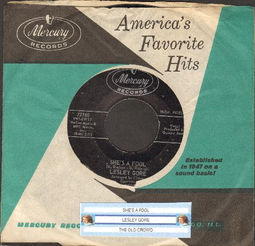 Gore, Lesley - She's A Fool/The Old Crowd (with vintage Mercury company sleeve and juke box label) - EX8/ - 45 rpm Records