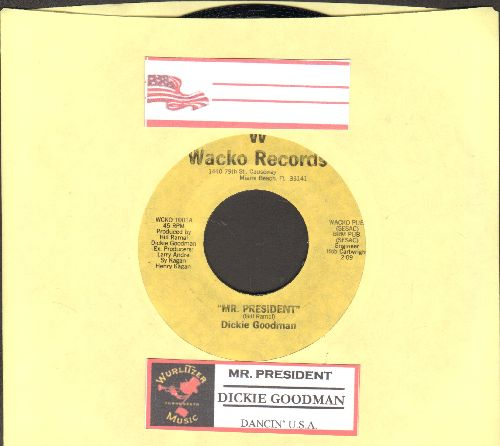Goodman, Dickie - Mr. President/Dancin' U.S.A. (cut-in novelty with juke box label, MINT condition!) - M10/ - 45 rpm Records