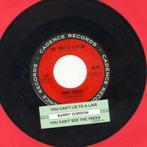 Gordon, Barry - You Can't Lie To A Liar/You Can't See The Trees (with juke box label) - EX8/ - 45 rpm Records
