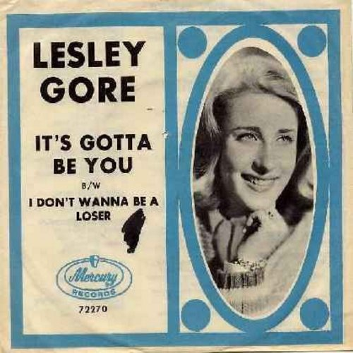 Gore, Lesley - I Don't Wanna Be A Loser/It's Gotta Be You (with picture sleeve) - EX8/EX8 - 45 rpm Records