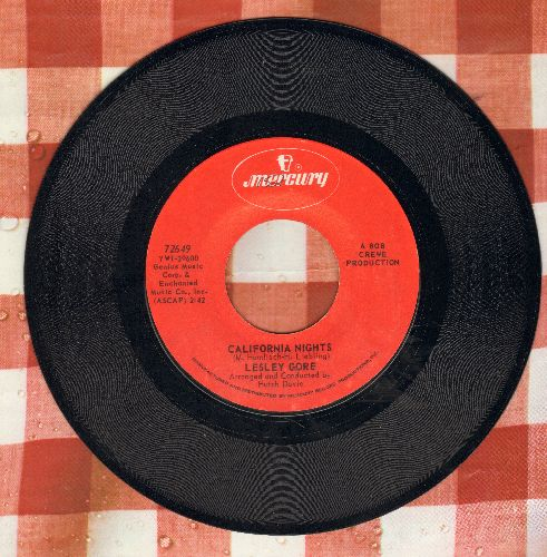 Gore, Lesley - California Nights/I'm Going Out (The Same Way I Came In)  - VG6/ - 45 rpm Records