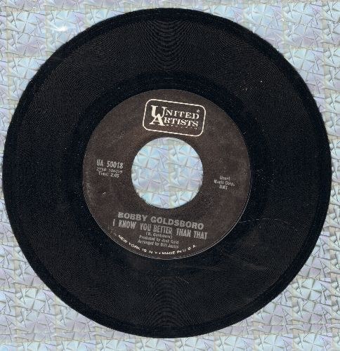 Goldsboro, Bobby - I Know You Better Than That/When Your Love Has Gone  - NM9/ - 45 rpm Records