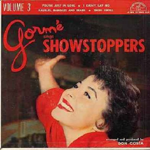 Gorme, Eydie - Gorme Sings Showstoppers - Volume 3: You're Just In Love/I Cain't Say No/Bubbles, Bangles And Beads/Thou Swell (Vinyl EP record with picture cover) - NM9/EX8 - 45 rpm Records