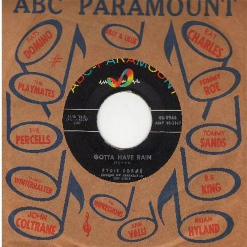 Gorme, Eydie - Gotta Have Rain/To You, From Me (with vintage ABC-Paramount company sleeve) - NM9/ - 45 rpm Records