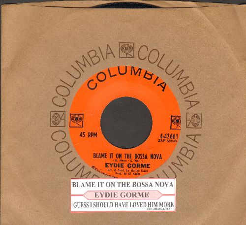 Gorme, Eydie - Blame It On The Bossa Nova/Guess I Should Have Loved Him More (with juke box label and Columbia company sleeve) - NM9/ - 45 rpm Records