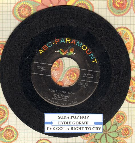 Gorme, Eydie - Soda Pop Hop/I've Got A Right To Cry (with juke box label) - EX8/ - 45 rpm Records
