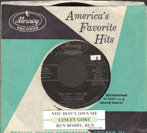 Gore, Lesley - You Don't Own Me/Run Bobby, Run (with juke box label and vintage Mercury company sleeve) - NM9/ - 45 rpm Records
