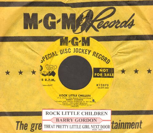 Gordon, Barry - Rock Little Chillun/That Pretty Girl Next Door (with juke box label and MGM company sleeve) - VG6/ - 45 rpm Records
