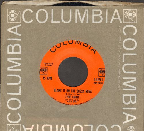 Gorme, Eydie - Blame It On The Bossa Nova/Guess I Should Have Loved Him More (with Columbia company sleeve) - EX8/ - 45 rpm Records