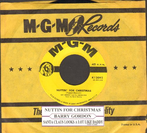 Gordon, Barry - Nuttin For Christmas/Santa Claus Looks A Lot Like Daddy (RARE Novelty two-sider with vintage MGM company sleeve) - NM9/ - 45 rpm Records
